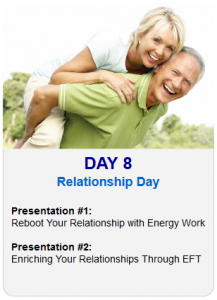 Day 8 - 2013 Tapping World Summit - Relationship Day
